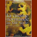 La Cuisine Normande au XIII° siècle