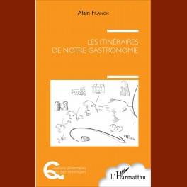 """""""les itinéraires de notre gastronomie"""""""