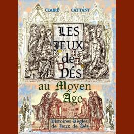 Les Jeux de dés au Moyen Age