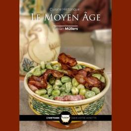 Cuisine Historique: Le Moyen Age