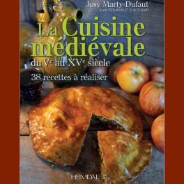 La Cuisine médiévale du Ve au XVe siècle