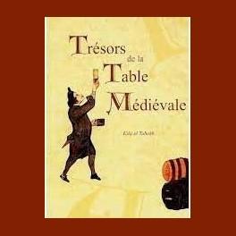 Trésors de la Table Médiévale (tome 1)