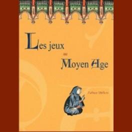 Les jeux au Moyen-âge